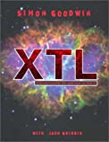 Goodwin, Simon: XLT : Extraterrestrial Life and How to Find It