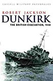 Jackson, Robert: Dunkirk: The British Evacuation, 1940