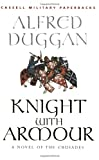 Duggan, Alfred: Knight with Armour