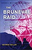 Millar, George: Bruneval Raid : Stealing Hitler&#39;s Radar