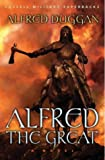 Duggan, Alfred: Alfred the Great (CASSELL MILITARY PAPERBACKS)