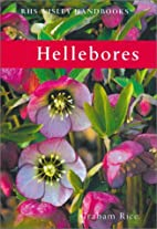 Hellebores by Graham Rice
