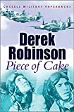 Robinson, Derek: Piece of Cake
