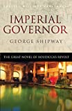 Shipway, George: Imperial Governor