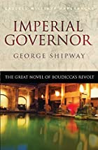 Imperial Governor: The Great Novel of…