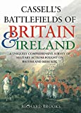 Brooks, Richard: Cassell's Battlefields of Britain And Ireland