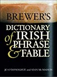 McMahon, Sean: Brewer&#39;s Dictionary of Irish Phrase and Fable