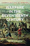Childs, John: Warfare in the Seventeenth Century