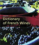 Lord, Tony: Dictionary of French Wines