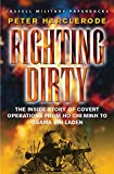 Harclerode, Peter: Fighting Dirty: The Inside Story of Covert Operations from Ho Chi Minh to Osama Bin Laden