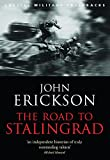 Erickson, John: The Road to Stalingrad