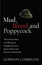 Mud, Blood and Poppycock: This Will Overturn…