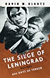 Glantz, David: The Siege Of Leningrad: 1941-1944; 900 Days Of Terror