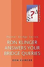 Ron Klinger Answers Your Bridge Queries…
