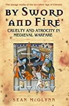 By Sword and Fire: Cruelty and Atrocity in…