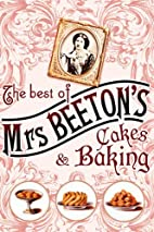 The Best of Mrs Beeton's Cakes and Baking by…