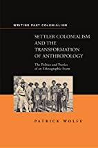 Settler colonialism and the transformation…