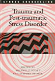 Scott, Gini Graham: Trauma and Post-Traumatic Stress (Stress Counselling)