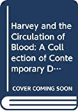 Miller, Jonathan: Harvey and the Circulation of the Blood