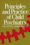 Chess, Stella: Principles and Practice of Child Psychiatry