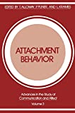 Pliner, Patricia: Attachment Behavior: [proceedings of the Fifth Annual Symposium on Communication and Affect Held at Erindale College, University of Toronto, March 1975]