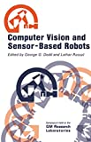 Dodd, C.H.: Computer Vision and Sensor-Based Robots