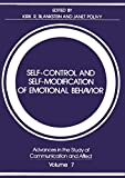 Blankstein, Kirk: Self-Control and Self-Modification of Emotional Behavior