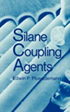 Silane coupling agents by Edwin P.…