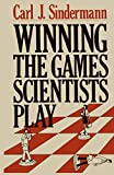 Sindermann, Carl J.: Winning the Games Scientists Play
