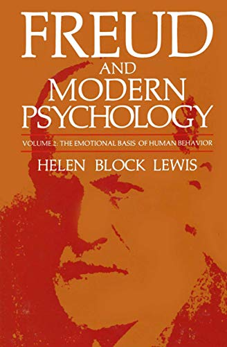 freud-and-modern-psychology-the-emotional-basis-of-human-behavior-emotions-personality-and-psychotherapy
