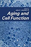 Johnson, John: Aging and Cell Function