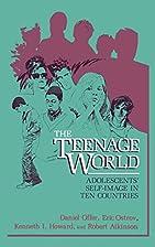 The Teenage World: Adolescents'…