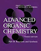 Advanced Organic Chemistry : Reactions and…