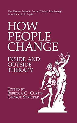 how-people-change-inside-and-outside-therapy-the-springer-series-in-social-clinical-psychology