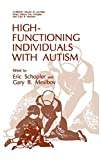 Schopler, Eric: High-Functioning Individuals With Autism
