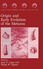 Origin and Early Evolution of the Metazoa…