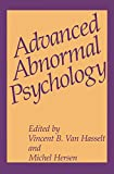 Van Hasselt, Vincent B.: Advanced Abnormal Psychology