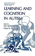 Learning and Cognition in Autism (Current…