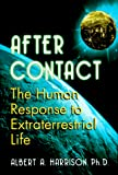 Harrison, Albert A.: After Contact: The Human Response to Extraterrestrial Life