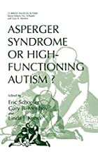 Asperger Syndrome or High-Functioning&hellip;