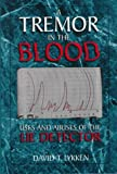 Lykken, David Thorson: A Tremor in the Blood: Uses and Abuses of the Lie Detector
