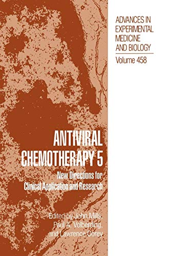 antiviral-chemotherapy-5-new-directions-for-clinical-application-and-research-advances-in-experimental-medicine-and-biology-v-5