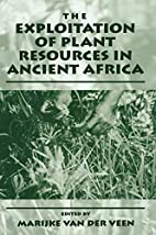 The Exploitation of Plant Resources in…