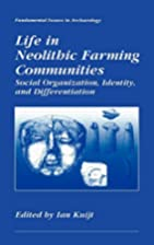 Life in Neolithic Farming Communities:…