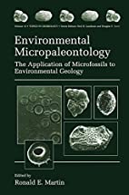 Environmental Micropaleontology (Topics in…