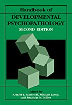 Handbook of Developmental Psychopathology by…