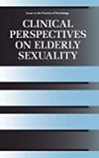 Clinical Perspectives on Elderly Sexuality…
