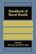 Handbook of rural health by Sana Loue