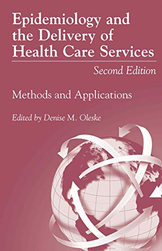 epidemiology-and-the-delivery-of-health-care-services-methods-and-applications
