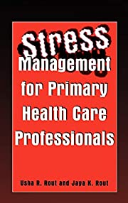 Stress Management for Primary Health Care…